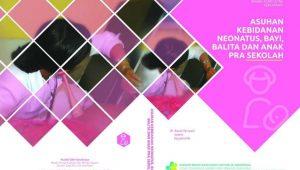 Buku Asuhan Kebidanan Neonatus, Bayi Balita dan Apras