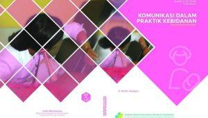 Buku Komunikasi dalam Praktik Kebidanan