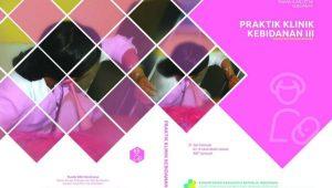 Buku Praktik Klinik Kebidanan III