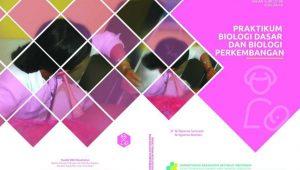 Buku Praktikum Biologi Dasar dan Biologi Perkembangan