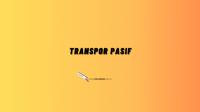 transpor pasif