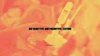 HIV Genotype and Phenotype Testing
